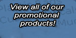 View our other Promotional Products at portagelakes.com.
